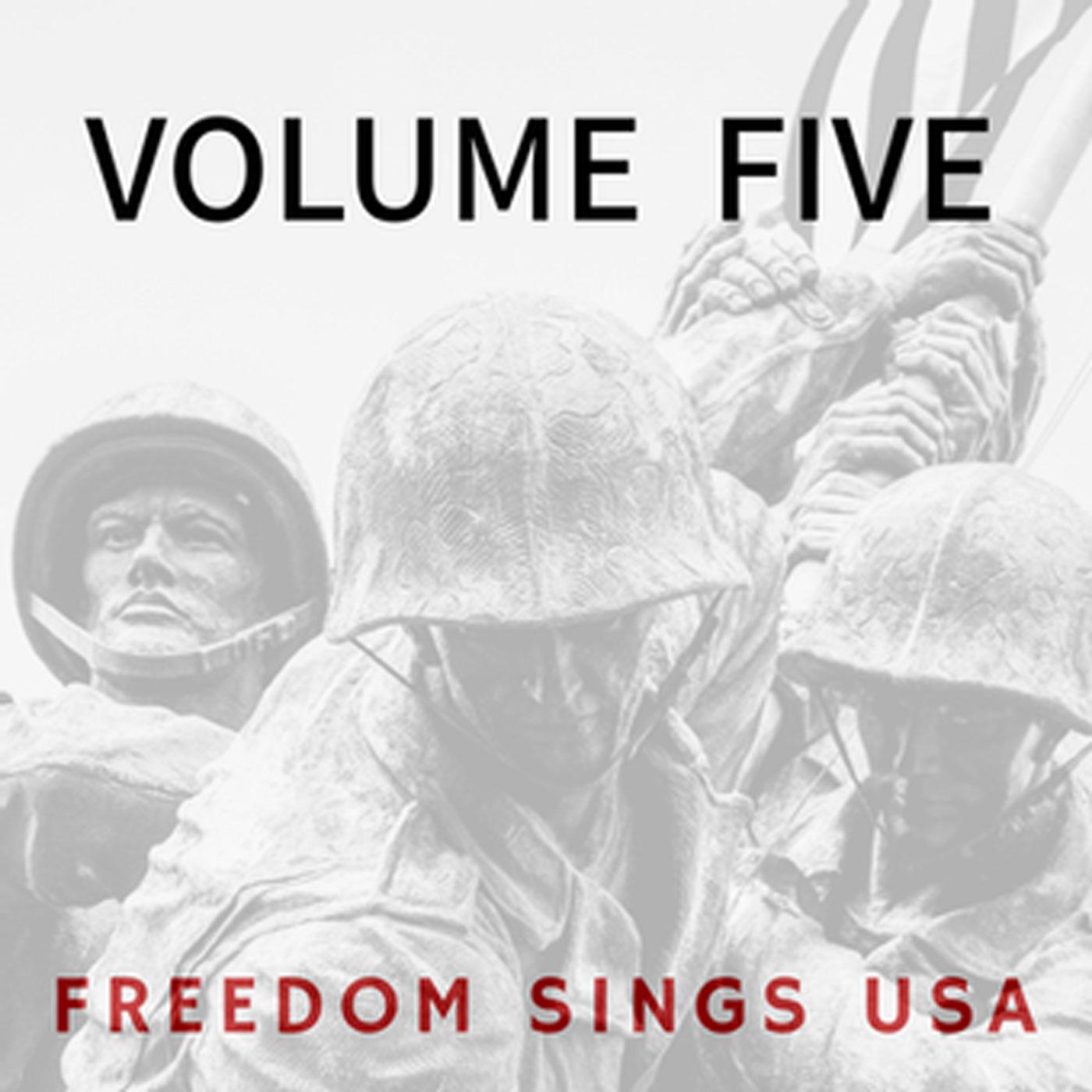 Freedom Sings USA Volume V