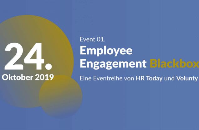 Neue Employee Engagement Eventreihe «Blackbox Employee Engagement» zusammen mit HR Today