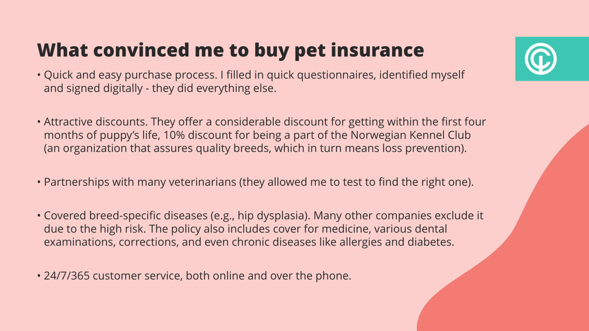 What convinced Daniel to buy pet insurance