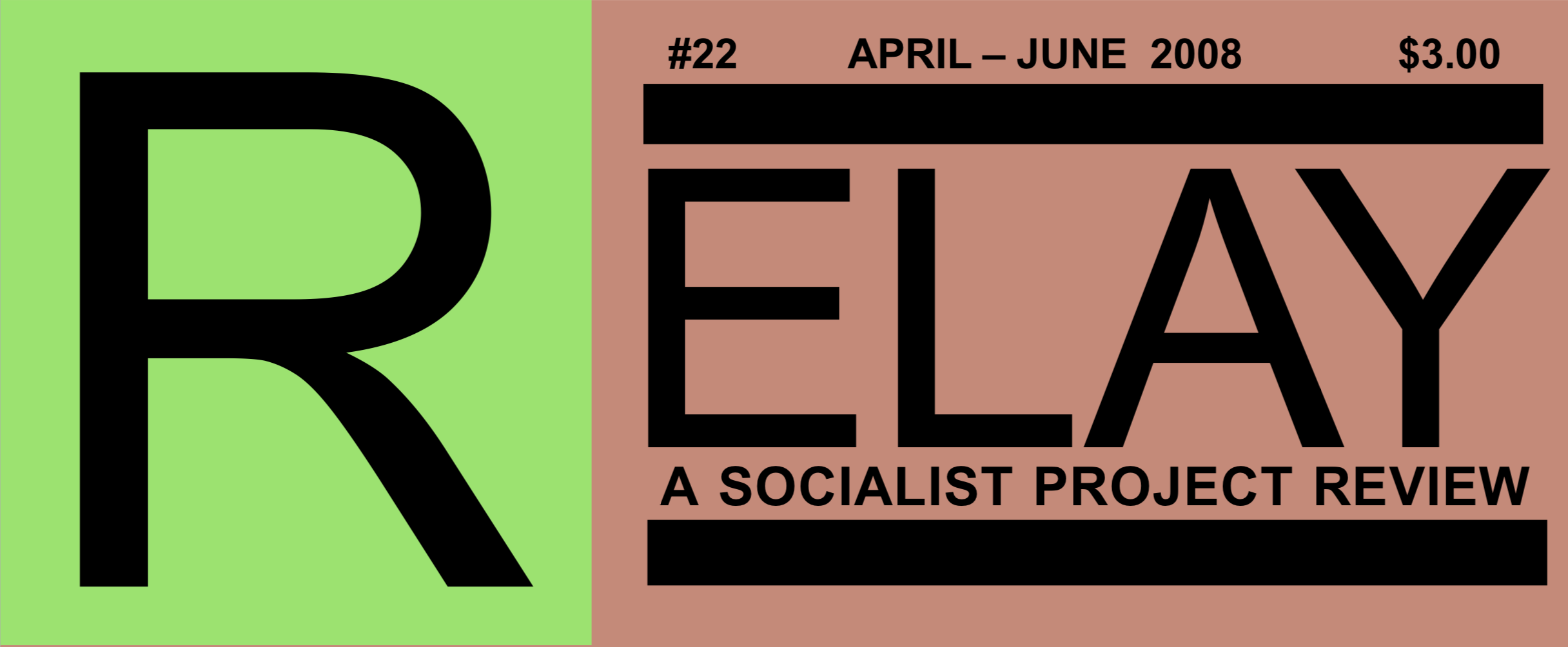 Logo for Relay: A Socialist Project Review