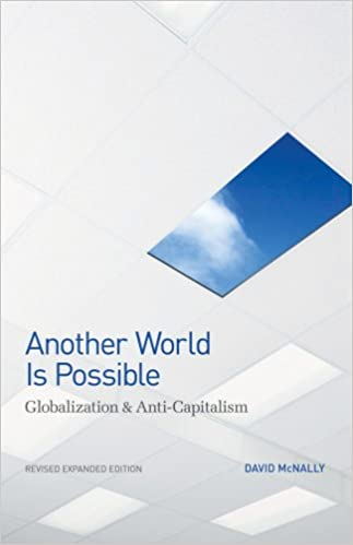 Book jacket for Another World Is Possible: Globalization & Anti-Capitalism by David McNally