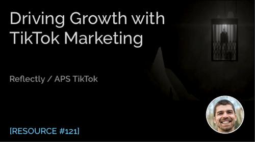 Driving Growth with TikTok Marketing