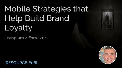 Mobile Strategies That Help Build Brand Loyalty