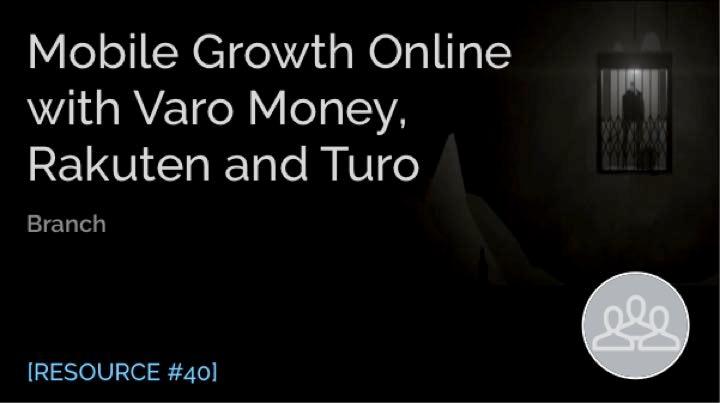 Mobile Growth Online with Varo Money, Rakuten Rewards, and Turo