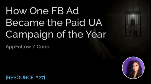 How One Facebook Ad Became the Paid UA Campaign of the Year