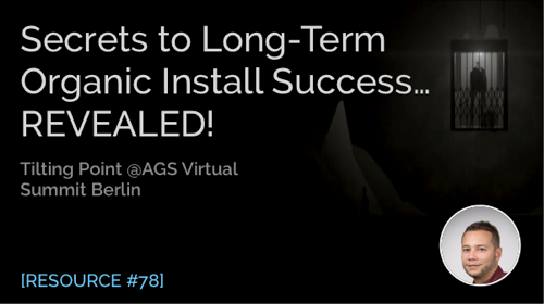 Secrets to Long-Term Organic Install Success…Revealed!