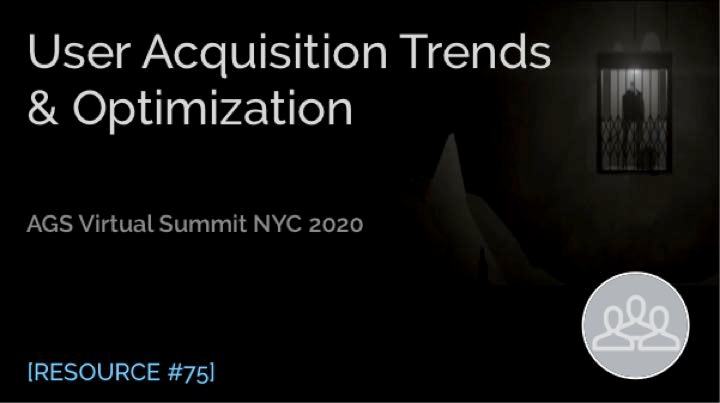 User Acquisition Trends & Optimization