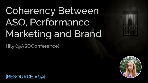 Reaching Coherency between ASO, Performance Marketing and Brand
