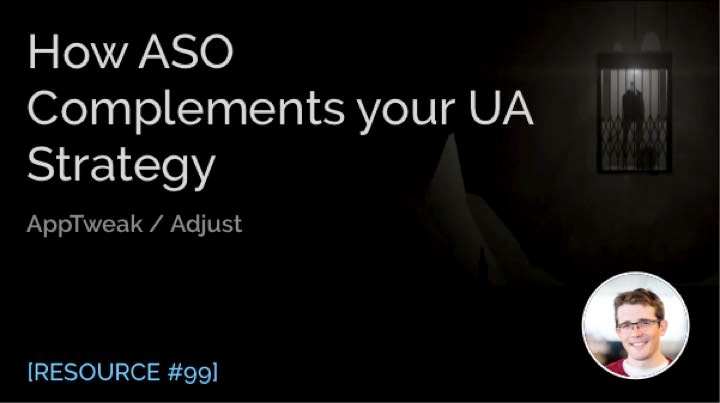 How ASO Complements Your UA Strategy
