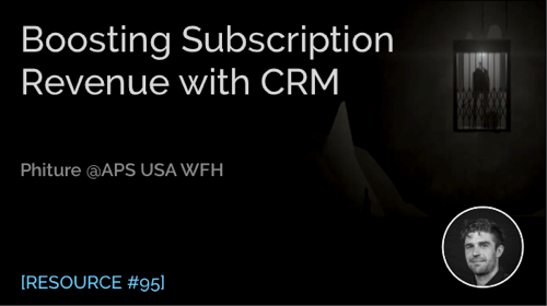 Boosting Subscription Revenue with CRM