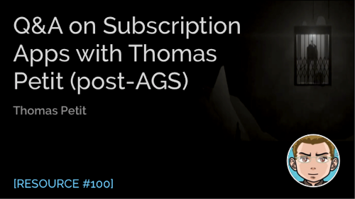 Q&A on Subscription Apps with Thomas Petit
