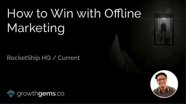 How to Win with Offline Marketing