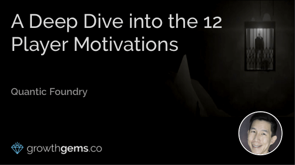 A Deep Dive into the 12 Player Motivations