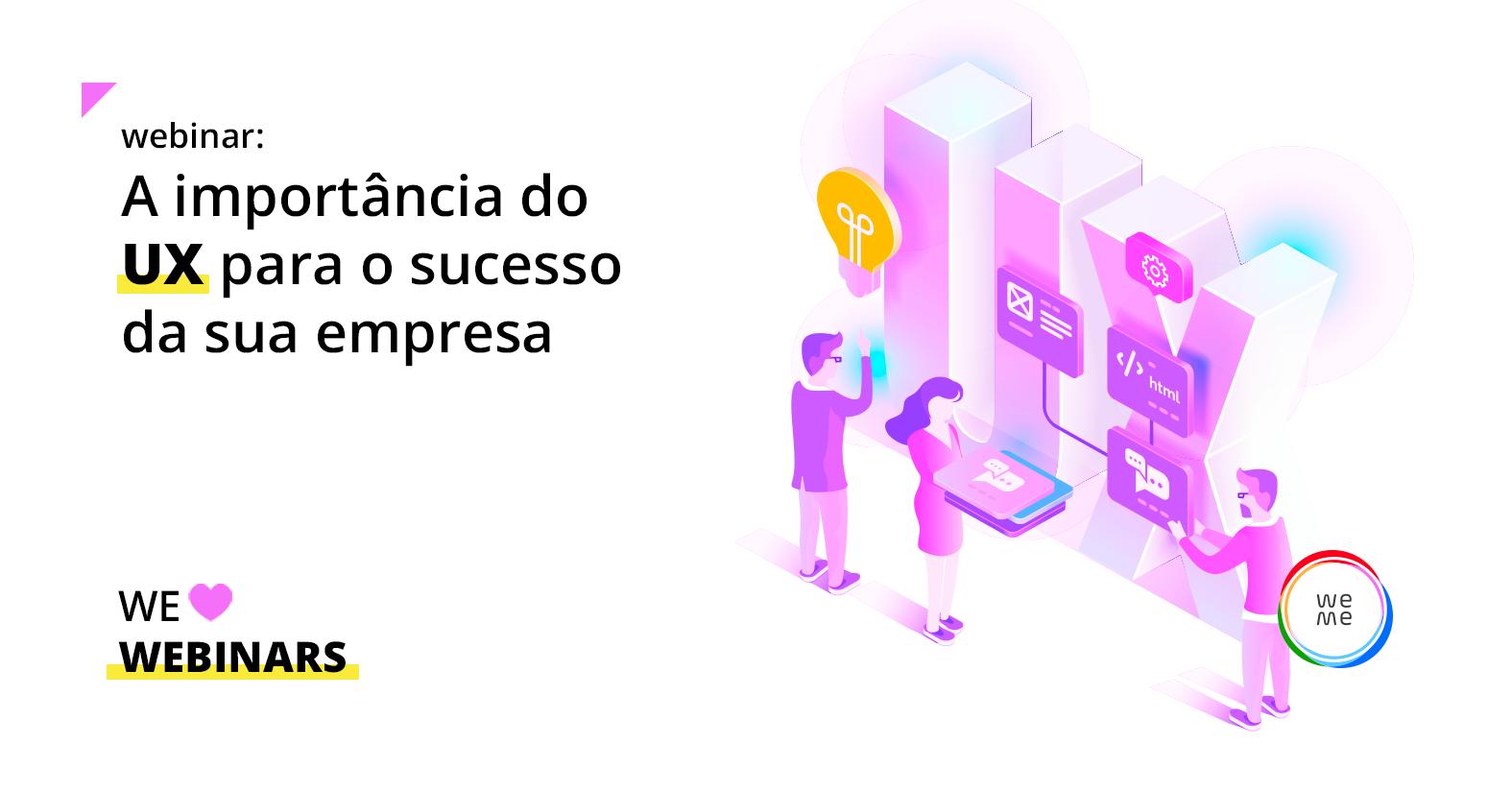 A importância do UX para o sucesso da sua empresa