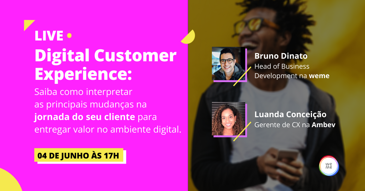 Digital Customer Experience: Saiba como interpretar as principais mudanças na jornada do seu cliente para entregar valor no digital.
