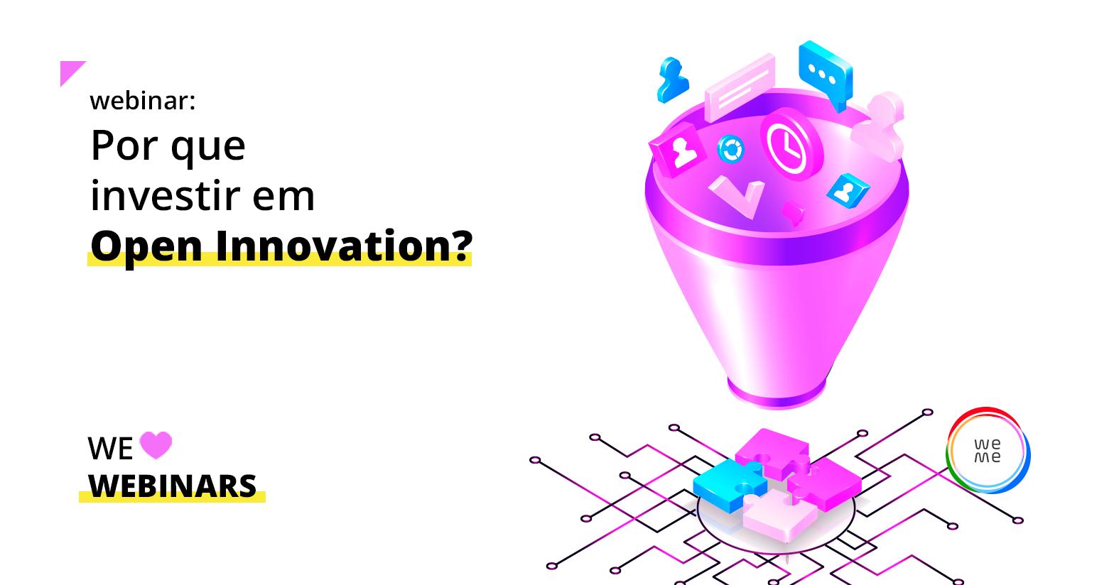 Por que investir em Open Innovation?