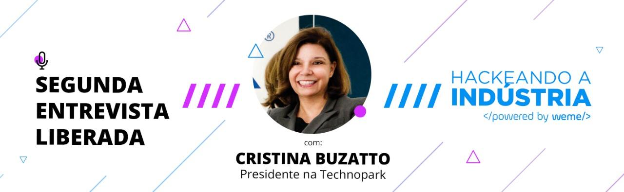 Hackeando a Indústria: Entrevista com Cristina Buzatto