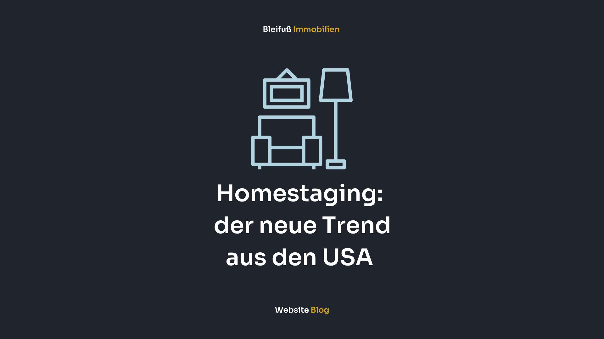 Home Staging - Der neue Trend aus den USA