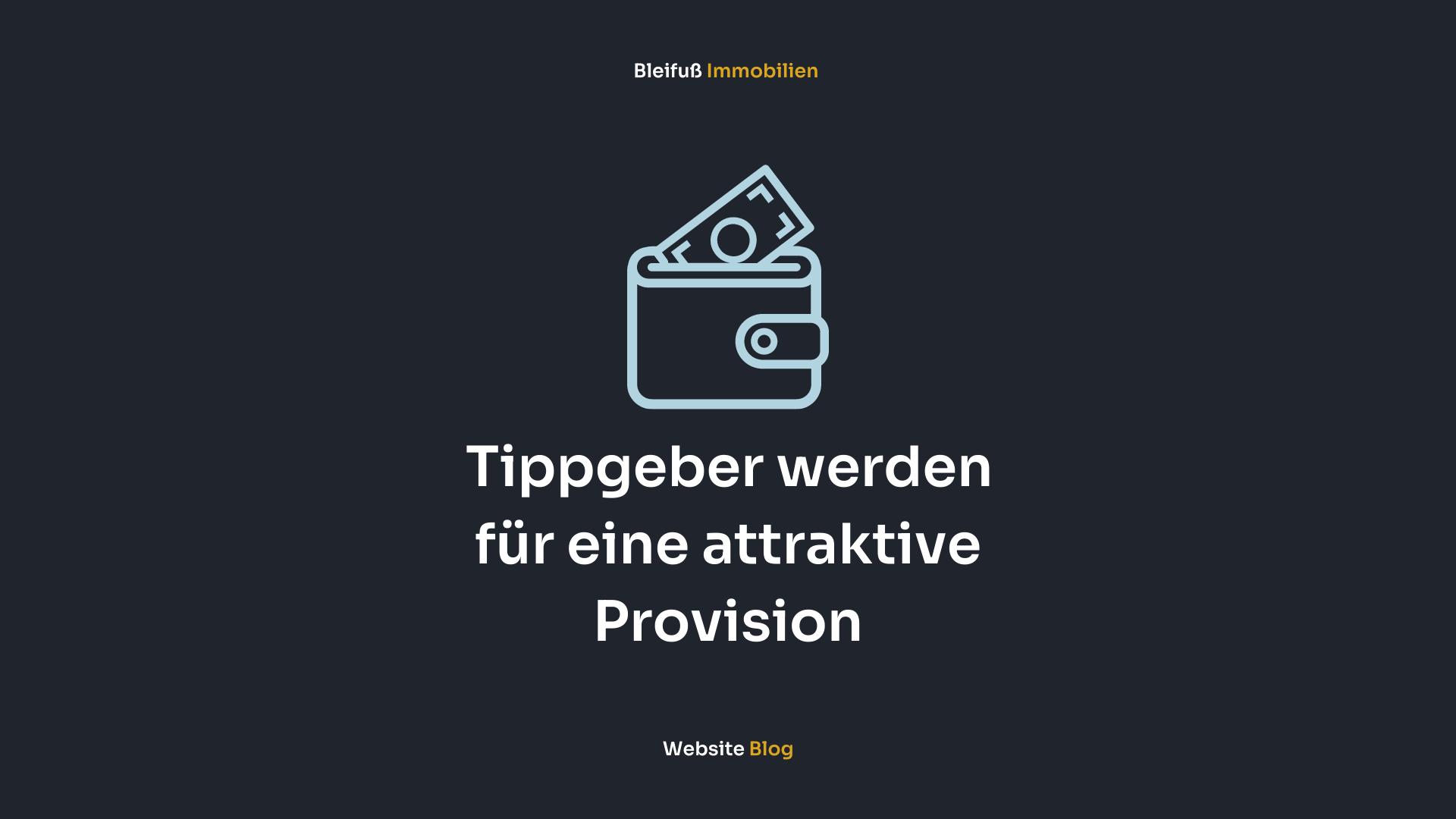 Tippgeber werden für eine attraktive Provision