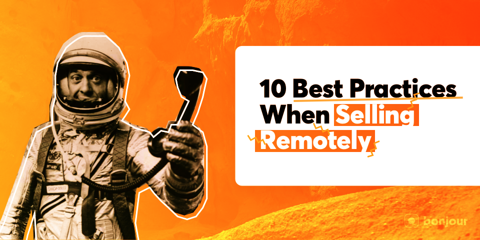 10 Best Practices When Selling Remotely