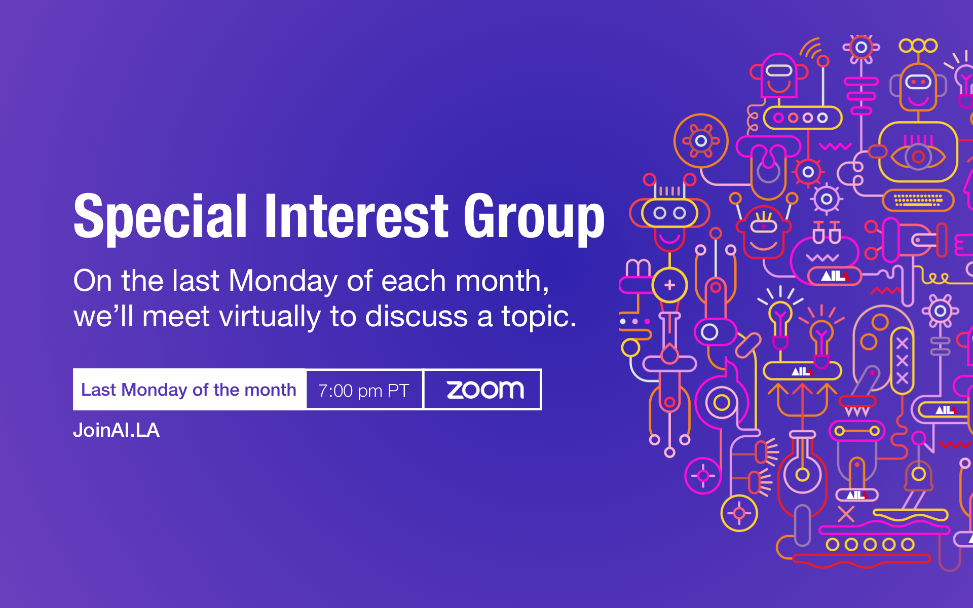 Special interest group clubhouse event on last monday of each month 7PM PT