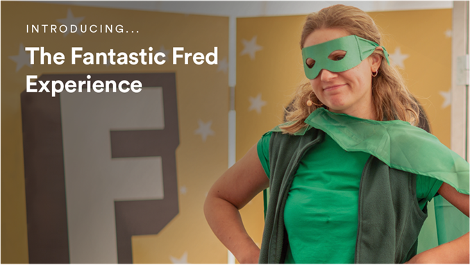 Introducing The Fantastic FRED Experience Video Image