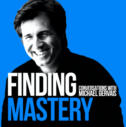 Finding Mastery Podcast with Michael Gervais cover art