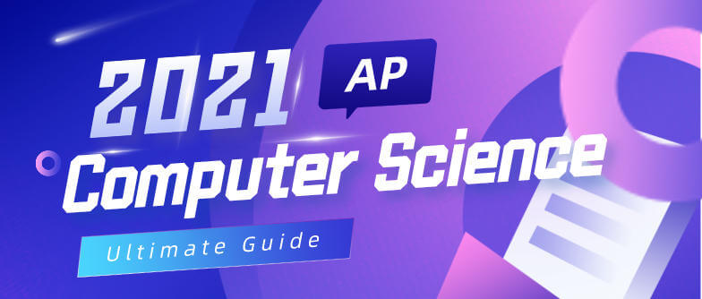 2021 AP Computer Science guide: Get prepared for AP CSP A and Principles