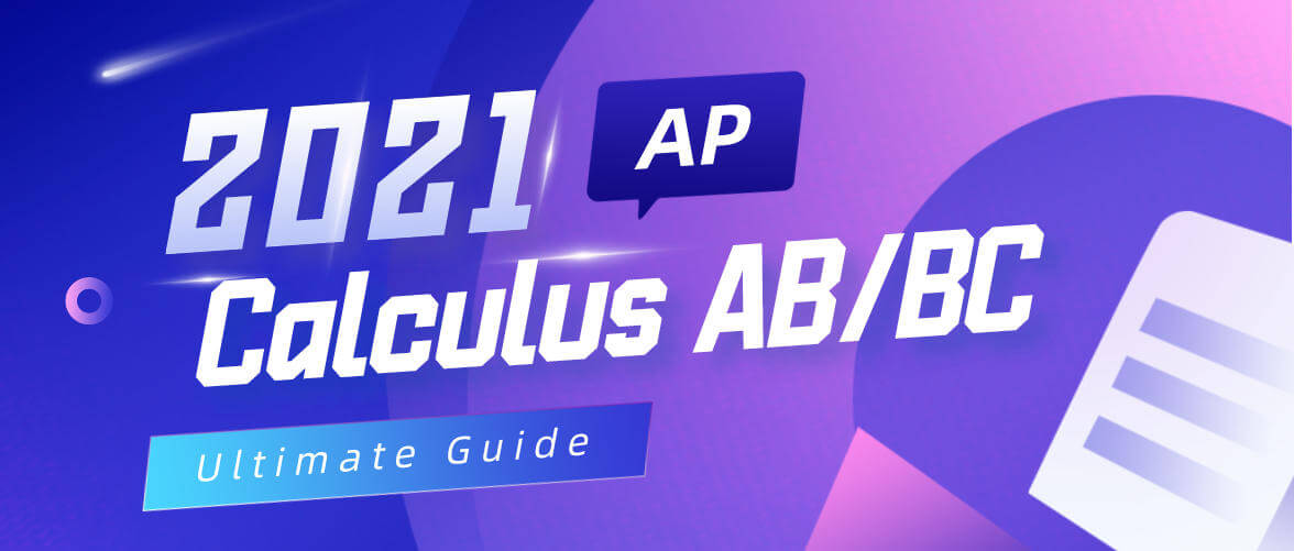 2021 Ultimate AP Calculus AB & BC Review and Study Guide