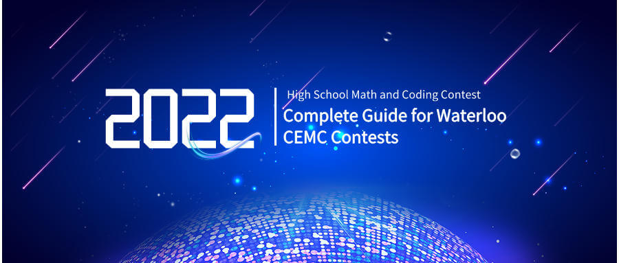 High School Math and Coding Contest: Complete Guide for Waterloo CEMC Contests 2022