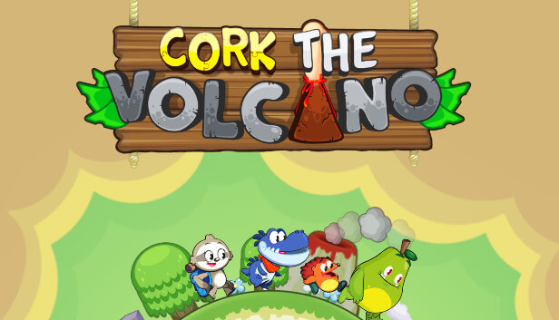 Cork the Volcano