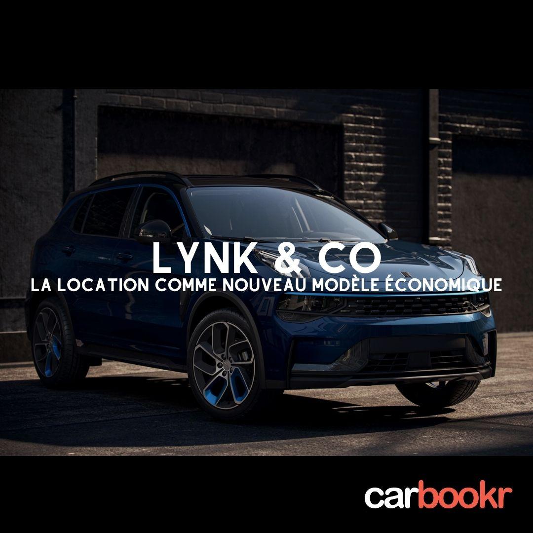 Lynk & co : la location comme nouveau modèle économique.