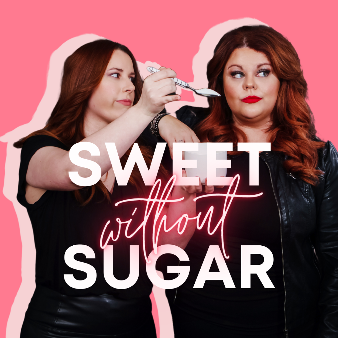 Sweet Without Sugar Podcast Season 3