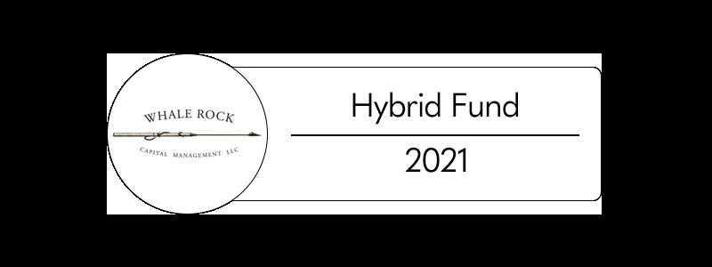Whale Rock Capital Management. Hybrid Fund 2021. Linked to Whalerockcapital.com