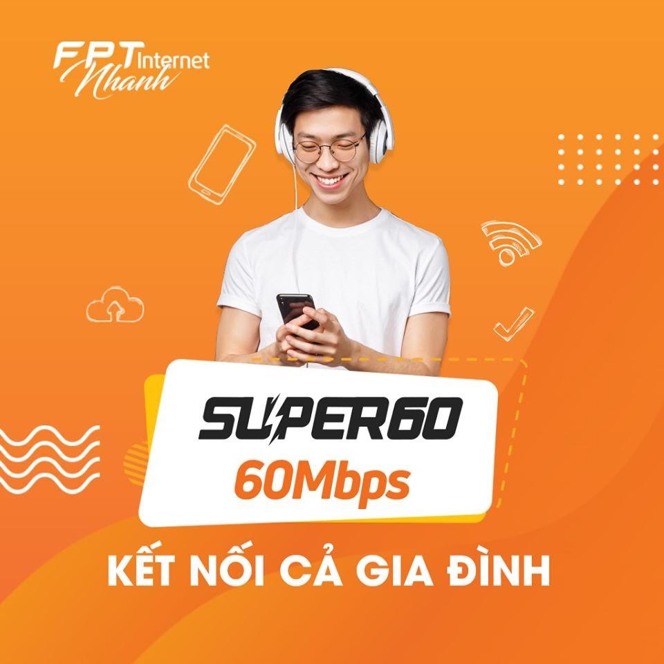 Super 60 - Gói Cước Cáp Quang FPT Kết Nối Cả Gia Đình