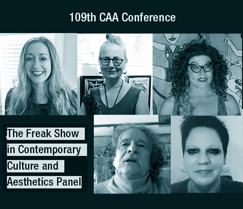 Panel announcement:  The Freak Show in Contemporary Culture   and Aesthetics.