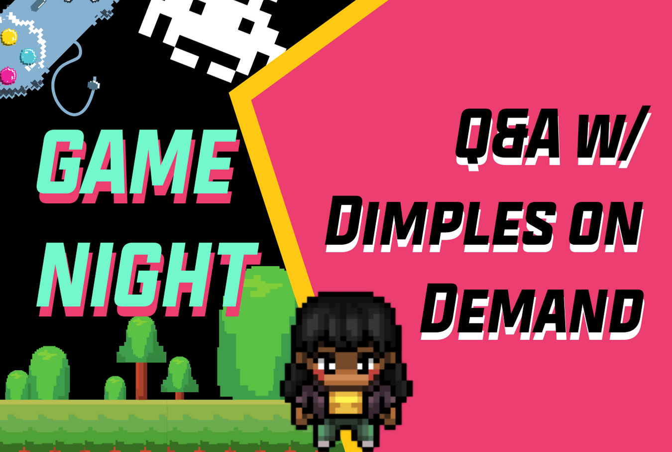 Dimples on Demand Q&A + Game Night: June 1st