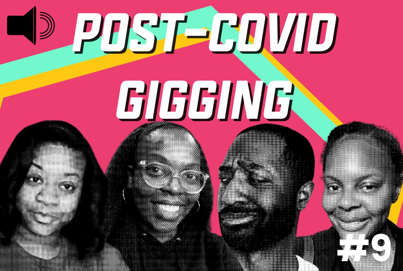 Post-COVID Gigging