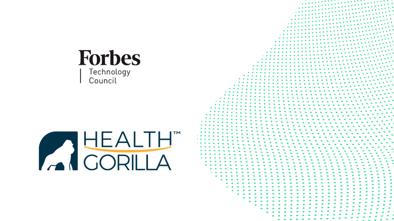 Health Gorilla CEO Steve Yaskin accepted into Forbes Technology Council