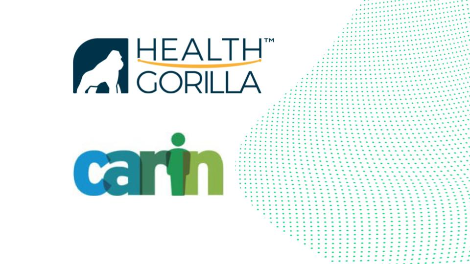 Health Gorilla joins CARIN Alliance