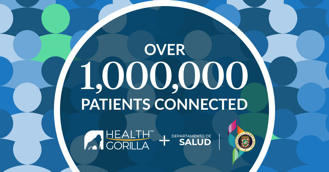 Health Gorilla Connects More Than One Million Residents to Puerto Rico HIE