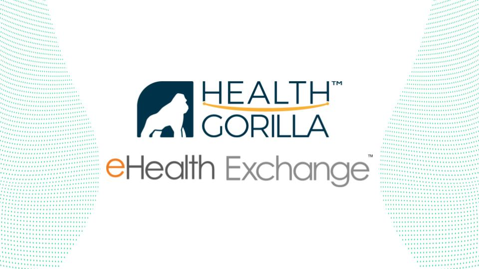 Health Gorilla Becomes a Member of eHealth Exchange