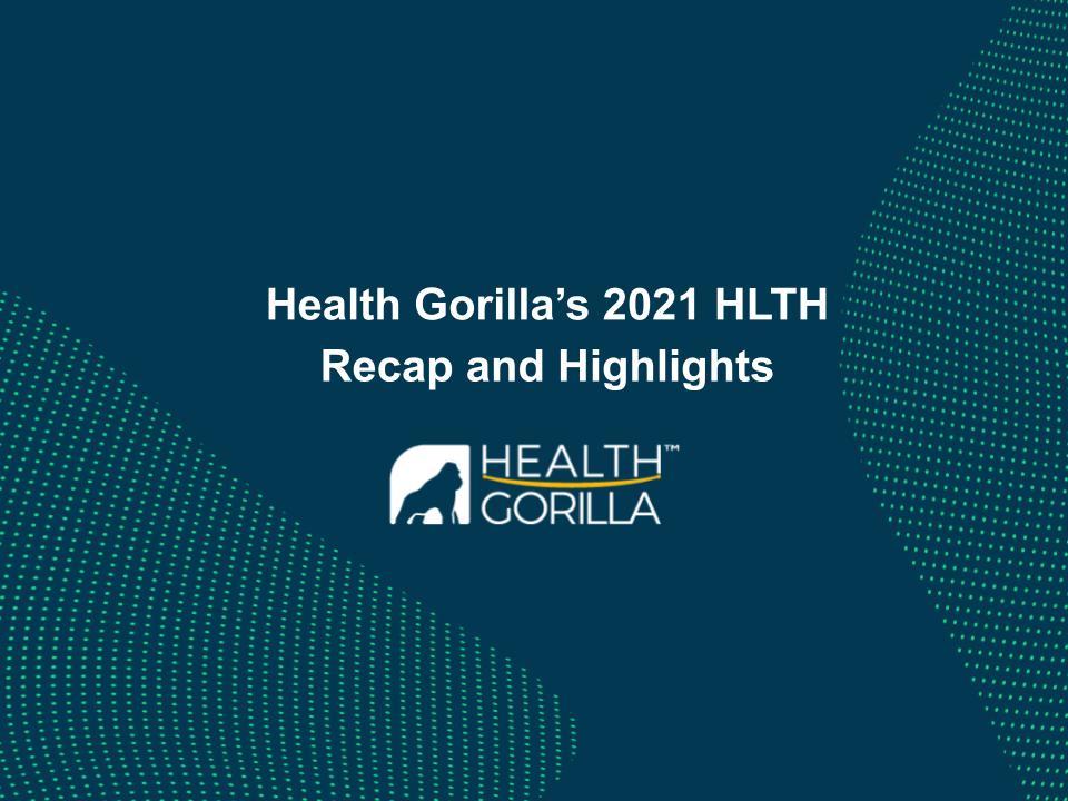 Health Gorilla's 2021 HLTH Highlights