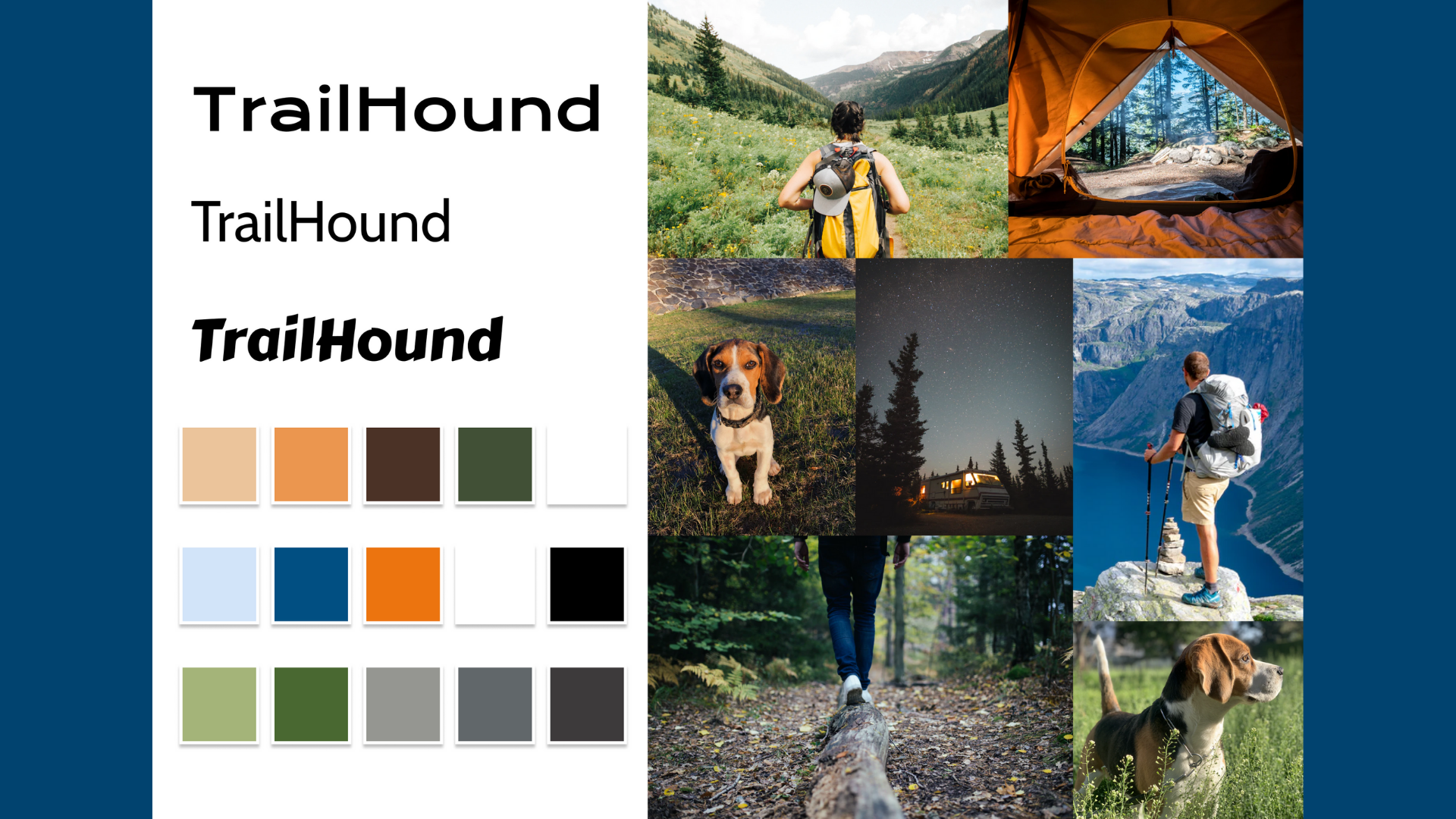 Moodboard showing the name TrailHound in three different fonts. There are also a few colors sampled from the collage of photos next to it. These photos include; a person standing in a grassy valley, a snowy forest through an open tent door, a beagle sitting, an RV parked in a pine forest under a starry sky, a person on the edge of a cliff overlooking a lake, a person walking across a log and a beagle standing in some tall grass.