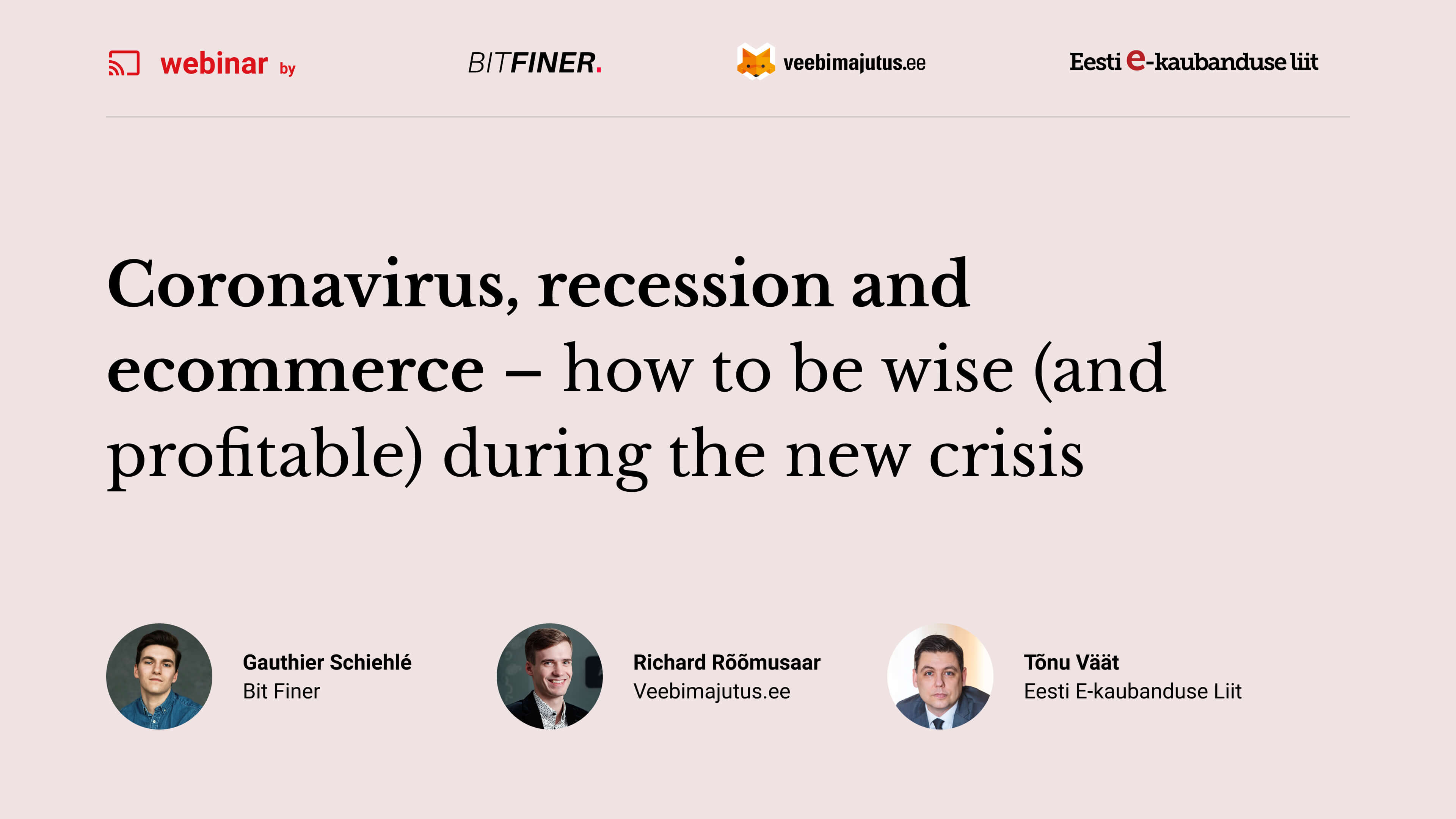 Webinar: Coronavirus, recession and ecommerce – how to be wise (and profitable) during the new crisis