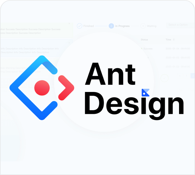 Create highly detailed and professional systems, websites and apps using the Ant design system.