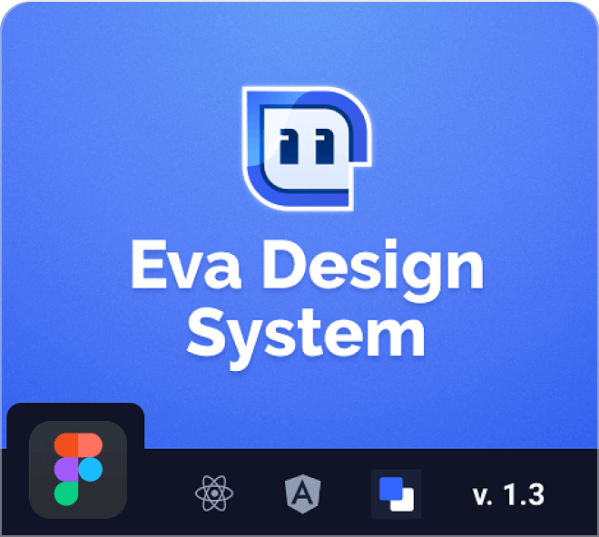 Access and start using the beautiful and professional Eva Design System right here.