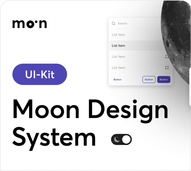 Create professional light and dark themed applications, websites and software with the Moon Design System.
