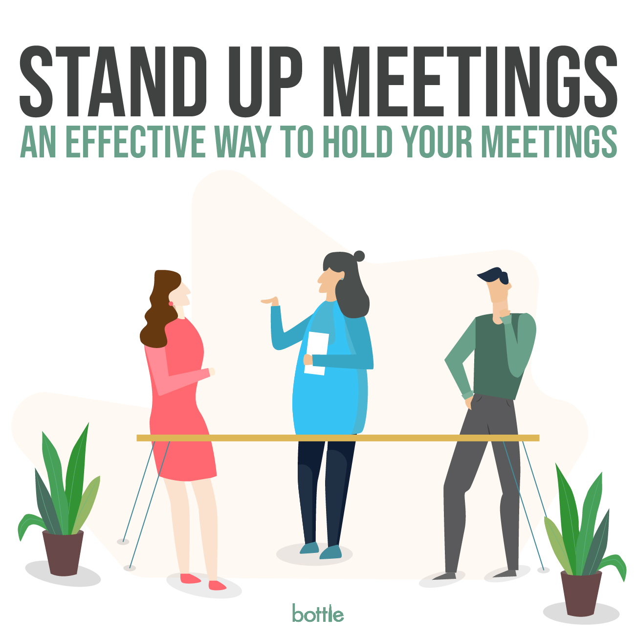 Stand Up Meetings: Why and How?