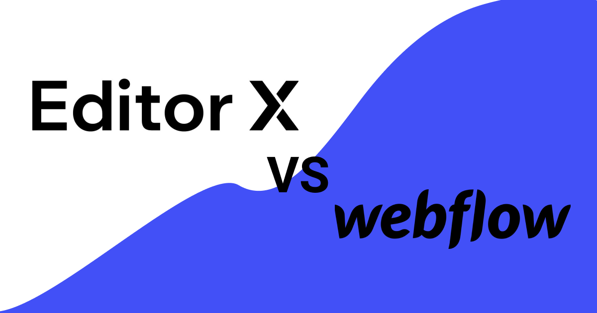 Editor X vs. Webflow (Full Review)